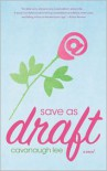 Save as Draft: A Novel - Cavanaugh Lee