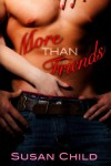 More Than Friends - Susan  Child