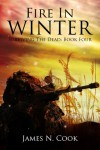 Fire In Winter (Surviving the Dead) - James Cook