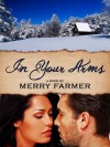 In Your Arms - Merry Farmer