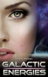 Galactic Energies - Luca  Rossi, Andrea Pakieser