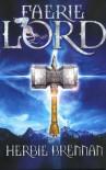 Faerie Lord (The Faerie Wars Chronicles, Book 4) - Herbie Brennan