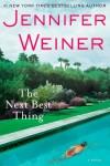 The Next Best Thing: A Novel - Jennifer Weiner
