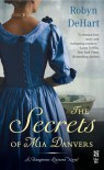 The Secrets of Mia Danvers (Dangerous Liaisons, #1) - Robyn DeHart
