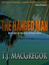 The Hanged Man (The Mira Morales Series) - T.J. MacGregor