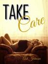 Take Care - Ash Johnson