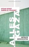 Alles Gaza - Etgar Keret
