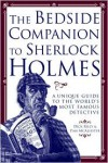 The Bedside Companion to Sherlock Holmes: A Unique Guide to the World's Most Famous Detective -