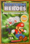 Mario and the Incredible Rescue (Nintendo Heroes) - Tracey West