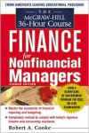 The McGraw-Hill 36-Hour Course In Finance for Non-Financial Managers, Second Edition - Robert A. Cooke