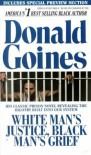 White Man's Justice, Black Man's Grief - Donald Goines