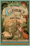 The Complete Grimm's Fairy Tales - Wilhelm Grimm, Jacob Grimm, Brothers Grimm, Joseph Campbell, Josef Scharl, Margaret Raine Hunt, Padraic Colum, James Stern