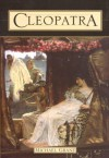 Cleopatra: A Biography - Michael Grant
