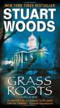 Grass Roots  - Stuart Woods