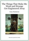 The Things that Make Me Weak and Strange Get Engineered Away - Cory Doctorow