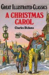 A Christmas Carol (Great Illustrated Classics) - Charles Dickens, Malvina G. Vogel