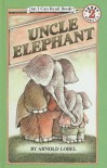 Uncle Elephant (I Can Read Books: Level 2 (Pb)) - Arnold Lobel
