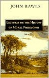 Lectures on the History of Moral Philosophy - John Rawls, Barbara Herman