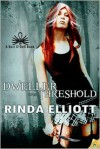 Dweller on the Threshold - Rinda Elliott