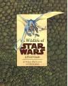 The Wildlife of Star Wars: A Field Guide - Terryl Whitlatch, Bob Carrau