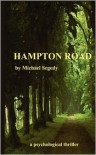 Hampton Road: A Psychological Thriller for Young Adults - Michael Segedy