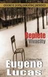 Replete Vivacity - Eugene Lucas