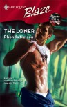 The Loner (Harlequin Blaze) - Rhonda Nelson