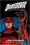 Daredevil: Lone Stranger - John Romita Jr.,  Ann Nocenti