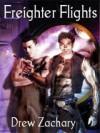 Freighter Flights (Book #1) - Drew Zachary