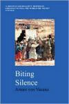 Biting Silence - Arturo Von Vacano