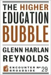 The Higher Education Bubble - Glenn H. Reynolds