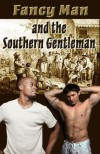 Fancy Man and the Southern Gentleman - Thirteen