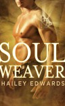 Soul Weaver - Hailey Edwards