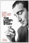Fings Ain't What They Used T' Be: The Lionel Bart Story - Caroline Stafford