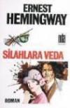 Silahlara Veda - Ernest Hemingway, Nevin Türkan