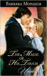 The Magic of His Touch - Barbara Monajem