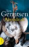 Abendruh (Rizzoli & Isles, #10) - Andreas Jäger, Tess Gerritsen