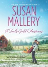 A Fool's Gold Christmas (Fool's Gold, #10) - Susan Mallery