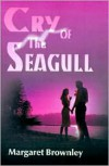 Cry of the Seagull - Megan Brownley