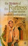 The mystery of the fortress and other stories - Sharadindu Bandyopadhyay