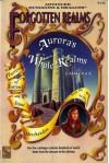 Aurora's Whole Realms Catalogue (Accessory, Forgotten Realms Game) - Anne B. Brown, J. Robert King, Tim Beach, Karen S. Boomgarden, David Zeb Cook, Jeff Grubb, Julia Martin, Colin McComb, Thomas Reid, Steven Schend