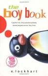 The Boy Book: A Gazillion Lists, Three Potential Boyfriends, Several Penguins and Me, Ruby Oliver  - E. Lockhart