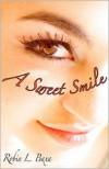 A Sweet Smile - Robin L. Baxa