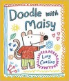 Doodle with Maisy - Lucy Cousins