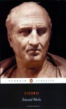Cicero Selected Works - Michael Grant