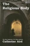 The Religious Body - Catherine Aird