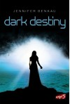 Dark Destiny - Jennifer Benkau