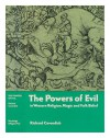 The Powers Of Evil In Western Religion, Magic, And Folk Belief - Richard Cavendish
