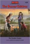 The Zombie Project (The Boxcar Children Series #128) - Gertrude Chandler Warner,  Robert Papp (Illustrator)