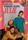 Wymarzony chłopiec Julie - Carrie Austen